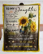 Personalized To My Daughter From Mom Sunflower Sunshine - Fleece Blanket