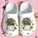 Mom Life Sunflower Unisex - Clog Whitesole Shoes