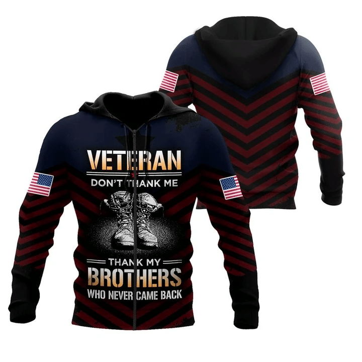 Veteran Don't Thank Me Thank My Brothers Who Never Came Back 3D Hoodie All Over Print