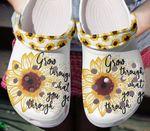 Grow through that you go through sunflower Unisex clog shoes