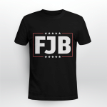FJB Funny Shirt