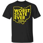 Worst State Ever Ohio Shirt