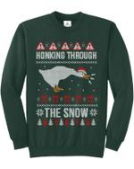Honking Through The Snow Christmas Sweatshirt
