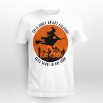 On A Dark Desert Hightway Cool Wind In My Hair Halloween Witch Shirt