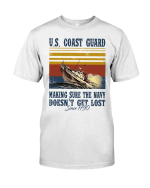 Us Coast Guard Making Sure The Navy Doesn't Get Lost Shirt