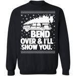 Bend Over & I'll Show You Christmas Sweatshirt