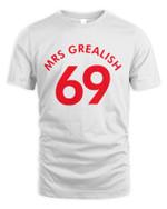Mrs Grealish 69 Shirt [Print Front Side]