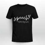Speech Therapist Shirt