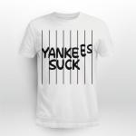 Yankees Suck Shirt