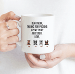 Thanks For Picking Up My Poop And Stuff - Funny Mug - Personalized Coffee Mug for Dog Lovers