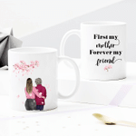 Personalized Two-sided Mug For Family - First My Mother Forever My Friend 003 - Mother's Day Gifts - Anniversary Gifts