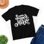 My Super Hero - Unisex T-shirt - New Dad Husband Gift - Awesome Dad Funny Tshirt - Father's Day Gift