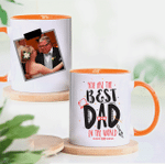 You Are The Best Dad In The World - Personalized Two-sided Mug For Dad - Accent Mug - Customize Your Photo