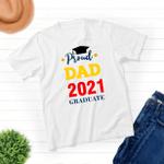 Proud Dad - Class of 2021 Graduation - Unisex T-shirt - Family Matching T-Shirt
