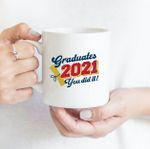 Coffee Mug - Congrats You Did It 006 - Gift Ideas For Class of 2021 Graduation
