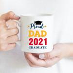 Coffee Mug - Proud Dad - Gift Ideas For Class of 2021 Graduation - Family Matching Mug