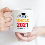 Coffee Mug - Proud Uncle - Gift Ideas For Class of 2021 Graduation - Family Matching Mug