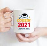 Coffee Mug - Proud Cousin - Gift Ideas For Class of 2021 Graduation - Family Matching Mug