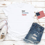 Beer, Fireworks, Repeat, Celebration Fourth Of July T-Shirt, July 4th Shirt, Independence Day T-Shirt