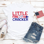 Little Fire Cracker, Freedom T-Shirt, Celebration Fourth Of July T-Shirt, Independence Day T-Shirt