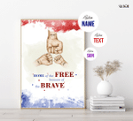 Home Of The Free, Veteran Family, Fourth Of July Poster, American Pride, Freedom, American Flag, Patriotism, Bravery