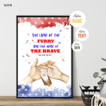 The Land Of The Furry, Fourth Of July Poster For Furry Friends, Pet Lovers, American Pride, Patriotism, Wall Art Home Decor