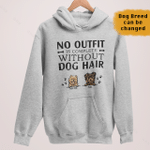 No Outfit Is Complete Without Dog Hair, Personalized Pullover Hoodie for Dog Lovers, Gift For Dog Mom Dog Dad