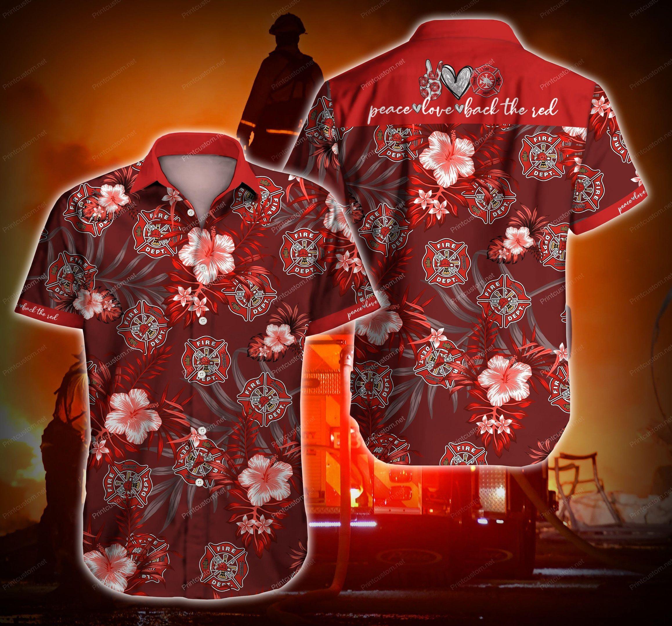 Firefighter I Love you Peace Love Hawaii Shirt