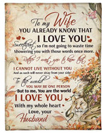 To My Wife I Love You With My Whole Heart YC0309556CL Fleece Blanket