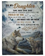 To My Daughter You Will Always Be My Little Girl YC0309390CL Fleece Blanket