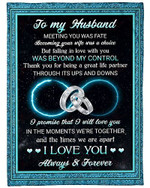 To My Husband I Love You Always And Forever My Destiny YC0309426CL Fleece Blanket