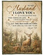 My Husband I Love You And You Are Special To Me Deer YC0309320CL Fleece Blanket
