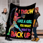 Softball I Throw Like A Girl You Might Want To Back Up YC0109731CL Fleece Blanket