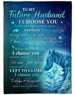 My Future Husband I Choose You To Be By My Side YC0309202CL Fleece Blanket