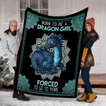Born To Be Dragon Girl Forced YC0109831CL Fleece Blanket