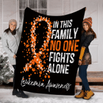 Leukemia Awareness In This Family No One Fights Alone YC0209030CL Fleece Blanket