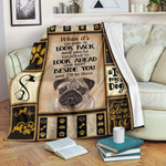 Pug I Will Be There YC0309022CL Fleece Blanket