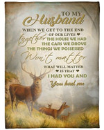 To My Husband I Had You And You Had Me In Lives YC0309191CL Fleece Blanket