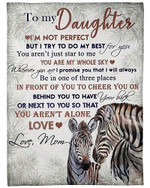 To My Daughter You Are My Whole Sky My Little Zebra YC0309387CL Fleece Blanket