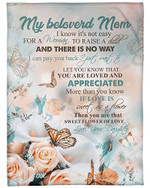 You Are Truly Loved And Appreciated My Beloved Mom YC0309583CL Fleece Blanket