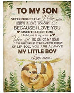To My Son You Are Always My Little Boy Sloth YC0309545CL Fleece Blanket