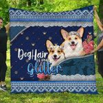 Dog Hair Is My Glitter YP2708036CL Quilt Blanket