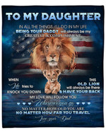 To My Daughter From Dad Lion YC1009141CL Fleece Blanket