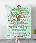 To My Daughter I Hope You YC1009177CL Fleece Blanket