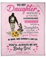 To My Daughter From Dad Baby Girl YC1009128CL Fleece Blanket