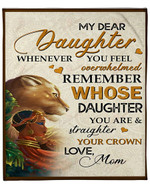 Lion Whenever You Feel Mom To Daughter YC1009086CL Fleece Blanket
