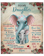 To My Daughter From Mom Elephant Flower YC1009158CL Fleece Blanket