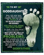 To My Goddaughter From Godfather You Only Fail When You Stop Trying YC1009201CL Fleece Blanket