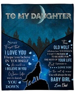 To My Daughter From Dad Wolf YC1009147CL Fleece Blanket