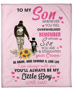 To My Son From Dad You Will Always Be My Little Boy YC1009314CL Fleece Blanket